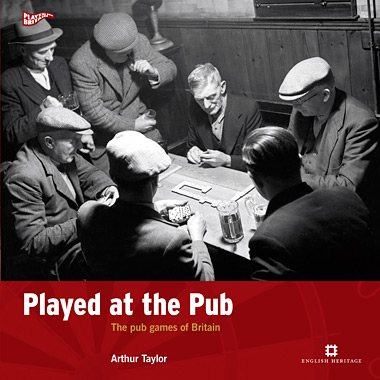 Played at the pub : the pub games of Britain