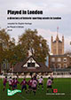 Directory of Historic Sporting Assets in London now available online